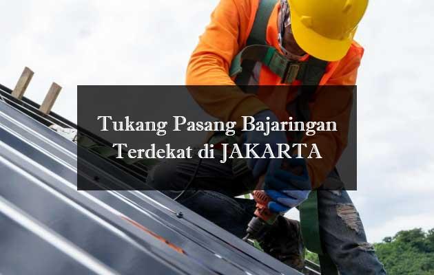 Jasa Tukang Pasang Baja Ringan Jakarta Terdekat